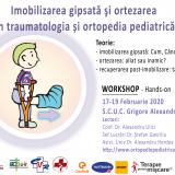 Imobilizarea gipsata si ortezarea in traumatologia si ortopedia pediatrica